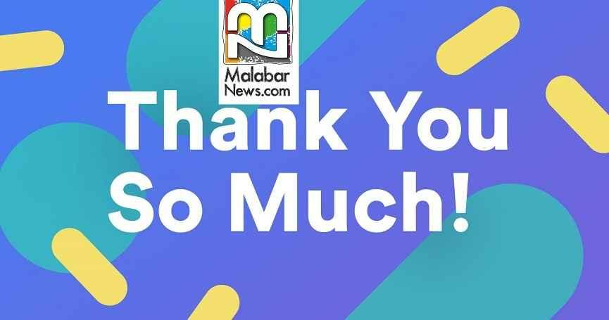 Thanks to Malabar News Readers